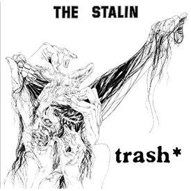 ★CD/trash (紙ジャケット)/THE STALIN/MIG-2507