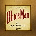 CD/Bluesman (通常盤)/TAK MATSUMOTO/BMCS-8013