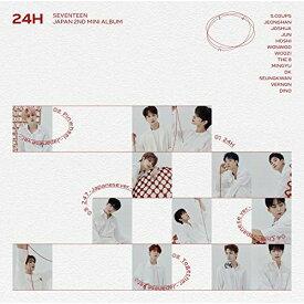 CD/24H (通常盤)/SEVENTEEN/POCE-22002