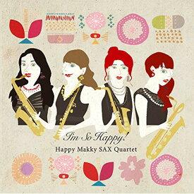 ★CD/I'm So Happy!/Happy Makky SAX Quartet/KCD-2083
