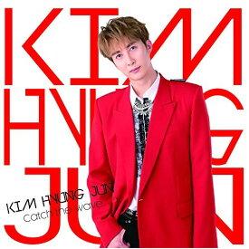 CD/Catch the wave (通常盤A)/KIM HYUNG JUN/POCS-1826