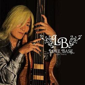 ★CD/LOVE BASE/瀧田イサム/RMSRS-1