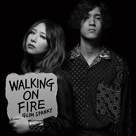 CD/Walking On Fire (通常盤)/GLIM SPANKY/TYCT-60162