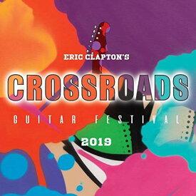 BD/クロスロード・ギター・フェスティヴァル 2019(Blu-ray)/エリック・クラプトン/WPXR-90023 [11/25発売]