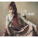CD/LEO-NiNE (CD+DVD) (初回生産限定盤B)/LiSA/VVCL-1705