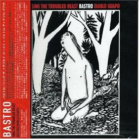 CD/シング・ザ・トラブルド・ビースト+バストロ・ディアブロ・グアポ/バストロ/PCD-23590