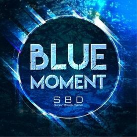 CD/BLUE MOMENT (CD+DVD) (初回限定盤)/Super Break Dawn/TENDR-2
