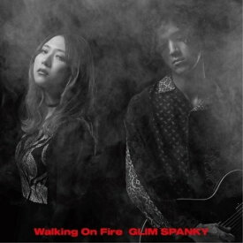 CD/Walking On Fire (2CD+DVD) (初回限定盤)/GLIM SPANKY/TYCT-69177