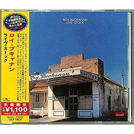 CD/ライヴ・ストック (解説歌詞対訳付) (生産限定盤)/ロイ・ブキャナン/UICY-79479