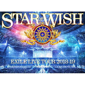 DVD/EXILE LIVE TOUR 2018-2019 STAR OF WISH (2DVD(スマプラ対応)) (通常版)/EXILE/RZBD-86884