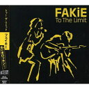 CD/To The Limit/FAKiE/DZCD-15