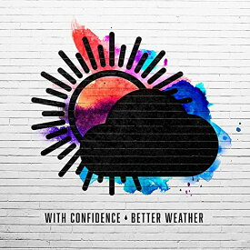 ★CD/Better Weather (輸入盤)/ウィズ・コンフィデンス/HR-22592