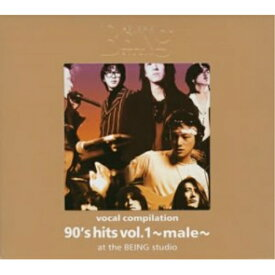 ★CD/オムニバス/ヴォーカル コンピレーション 90's hits vol.1 〜male〜 at the BEING studio