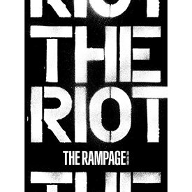 CD/THE RIOT (CD+2Blu-ray)/THE RAMPAGE from EXILE TRIBE/RZCD-86949 [10/30発売]