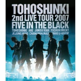 BD/2nd LIVE TOUR 2007 〜Five in the Black〜(Blu-ray)/東方神起/RZXD-46737