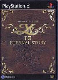 【エントリーでポイント10倍!(7月11日01:59まで!)】【中古】PS2ソフト YS I・II ETERNAL STORY [通常版]