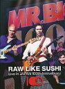 【中古】洋楽DVD MR.BIG / RAW LIKE SUSHI 100[完全生産限定版]