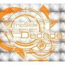 【中古】アニメ系CD fripSide / Decade[DVD付初回限定盤]