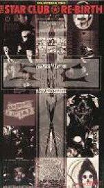 【中古】邦楽 VHS THE STAR CLUB/20th ヒストリカル・ビデオ〜RE BIRTH