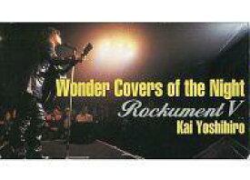 【中古】邦楽 VHS 甲斐よしひろ/Wonder Covers of the Night 〜Reckument V〜