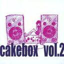 【中古】同人音楽CDソフト cakebox vol.2 / cakebox