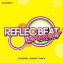 【中古】アニメ系CD REFLEC BEAT groovin'!! + colette ORIGINAL SOUNDTRACK