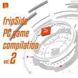 【エントリーで全品ポイント10倍!(8月18日09:59まで)】【中古】アニメ系CD fripSide PC game compilation vol.2