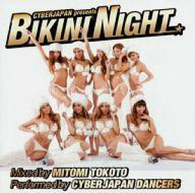 【中古】邦楽CD MITOMI TOKOTO & CYBERJAPAN DANCERS / CYBERJAPAN presents BIKINI NIGHT