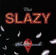 【中古】ミュージカルCD 「Club SLAZY -Another World-」オリジナル・サウンドトラック