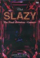 【中古】その他DVD Club SLAZY The Final invitation〜Garnet〜
