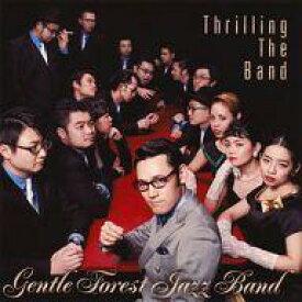 【中古】邦楽CD Gentle Forest Jazz Band / スリリング・ザ・バンド
