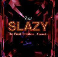 【中古】ミュージカルCD 「Club SLAZY The Final invitation〜Garnet〜」