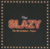 【中古】ミュージカルCD Club SLAZY The 4th invitation 〜Topaz〜