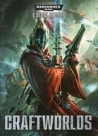 【中古】ミニチュアゲーム コデックス:クラフトワールド 英語版 「ウォーハンマー40.000」 (Codex: Craftworlds) [46-01-60]【タイムセール】