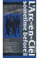 【中古】邦楽 VHS L'Arc-en-Ciel / sometime before II
