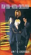 【中古】邦楽 VHS KILL=SLAYD / FILM COSA:NOSTRA CIRCULATION