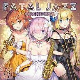 【中古】同人音楽CDソフト FATAL JAZZ ORCHESTRA / 東京アクティブNEETs