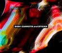 【中古】邦楽CD BiSH / CARROTS and STiCKS[DVD付通常盤]