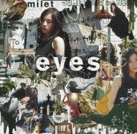 【中古】邦楽CD milet / eyes[通常盤]