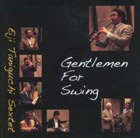 【中古】ジャズCD 谷口英治セクステット / Gentlemen For Swing