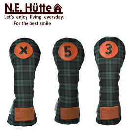 【N.E.Hutte/エヌイー ヒュッテ】フェアウェイウッド用 ヘッドカバー 日本製グリーンチェック