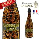 シャンパン ディーロック レオパード ルミナス CHAMPAGNE D.ROCK LEOPARD LUMINOUS ロゴが光る DROCK 発泡酒 シャンパ…