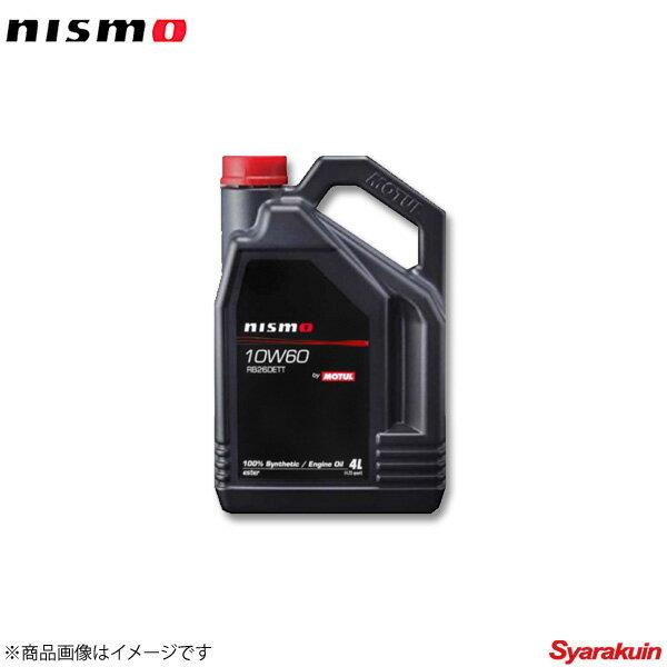 NISMO/ニスモ エンジンオイル 4L(プラボトル) ENGINE OIL 10W60 RB26DETT (4L)