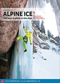 【アルパイン・アイスVol.2 Alpine Ice 1 The best icefalls in the Alps】