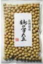 大豆 豆力特選 北海道産 鶴の子大豆(限定品) 250g