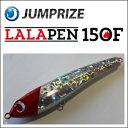 【JUMPRIZE】 ジャンプライズ ララペン 150F LALAPEN 150F