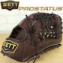 硬式グローブ 【ZETT】ゼット PROSTATUS 硬式グラブ プロステイタスシリーズ 外野手用 チョコブラウン bprog37-3700a 左投げ用あり