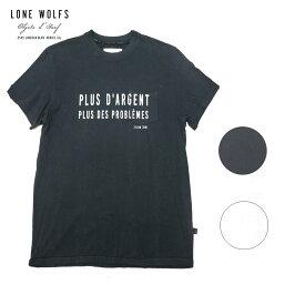 LONE WOLFS ローンウルフズ プリントTシャツ メンズ/レディース ブラック/ホワイト S-L[Tシャツ 半袖 プリント ロゴ メッセージ アメリカ USA おしゃれ ブランド サーフ サーフブランド 黒 白]