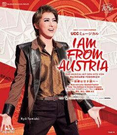 I AM FROM AUSTRIA-故郷は甘き調べ- (Blu-ray Disc)