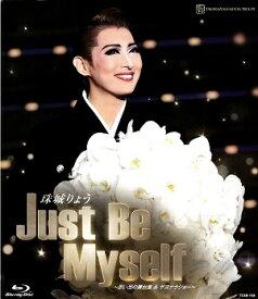 珠城りょう 退団記念 「Just Be Myself」 -思い出の舞台集&サヨナラショー-(Blu-ray Disc)(新品)